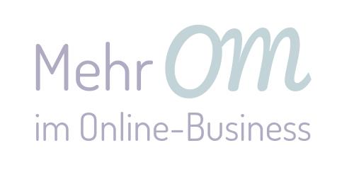 Logo Mehr Om im Online-Business - Selbstfürsorge für Online-UnternehmerInnen